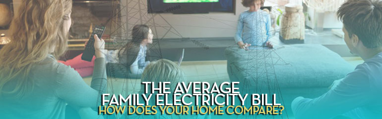 The Average Family Electricity Bill
