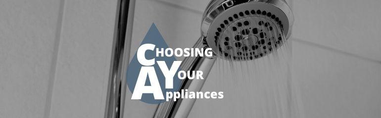 Choosing Your Appliances