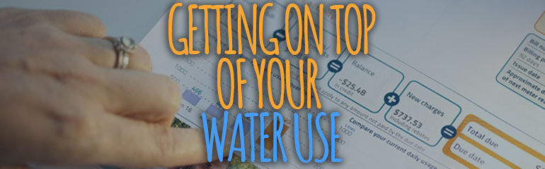 Getting on Top Of Your Water Use