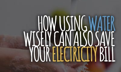 How Using Water Wisely Can Also Save Your Electricity Bill